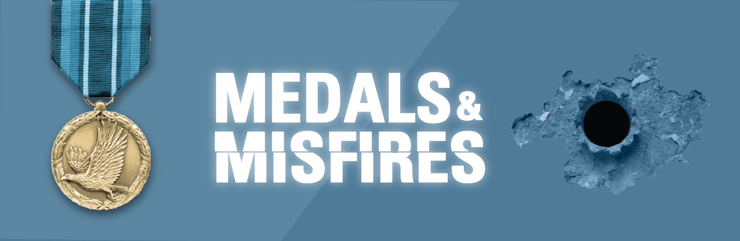 Medals And Misfires