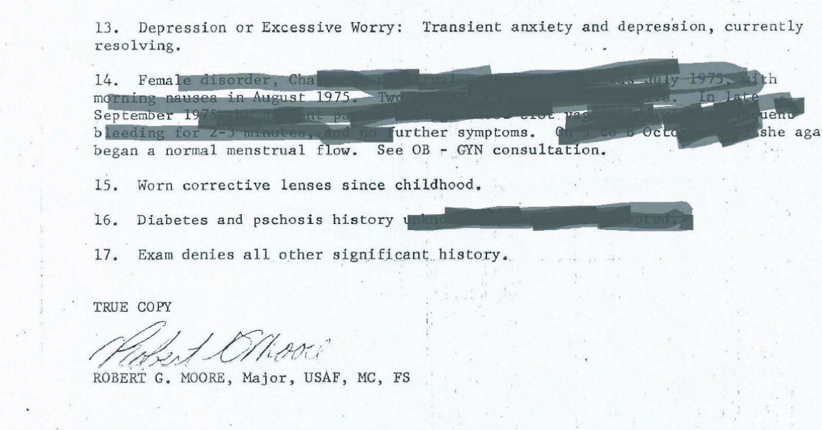 Part of the redacted medical files Kate Kelly received when she requested her medical record. The files from George AFB do not include her pregnancy or miscarriage, and other files, like these, came with detailed blacked out. (Photo courtesy Kate Kelly)